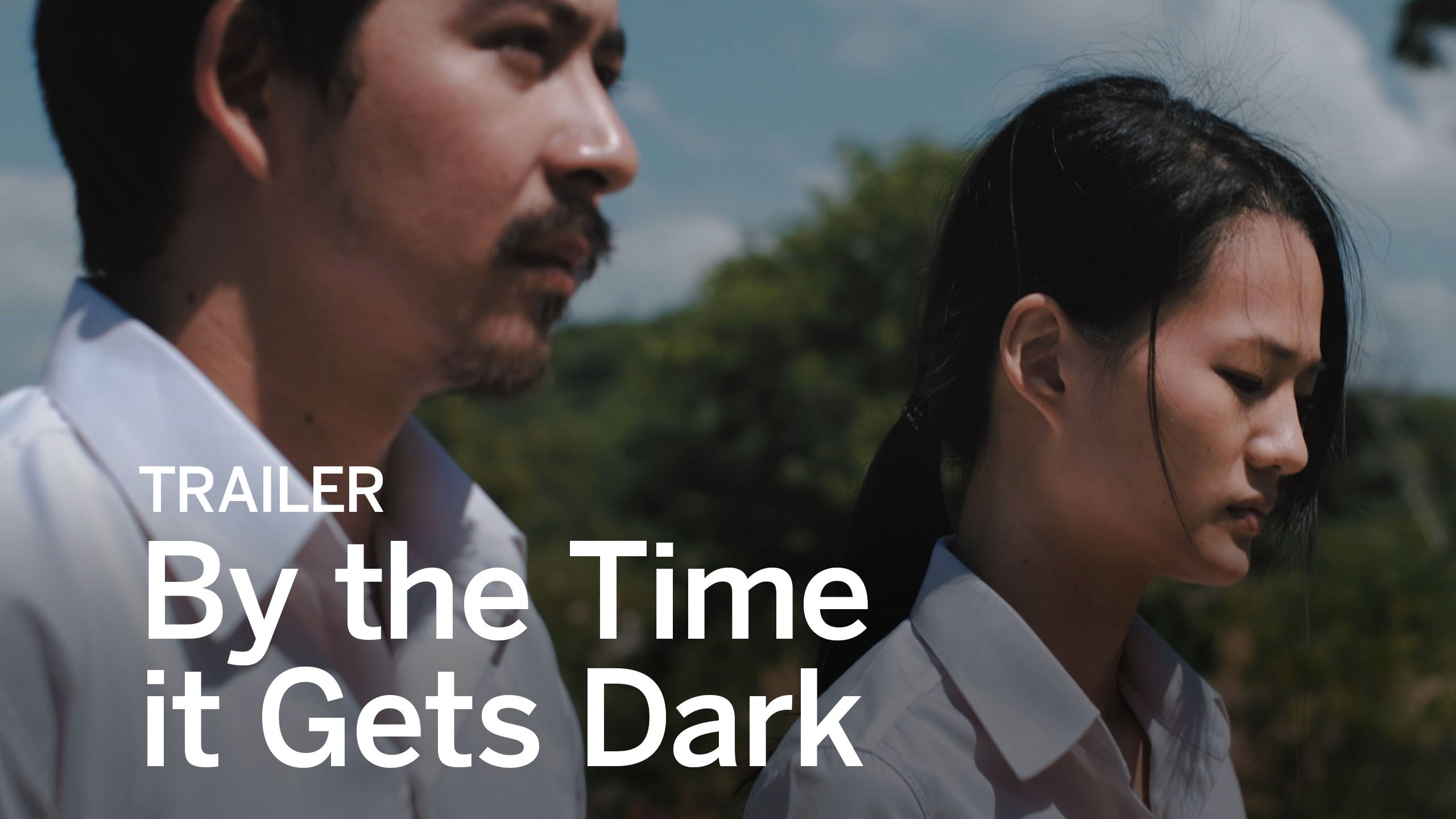 By the Time it Gets Dark Trailer