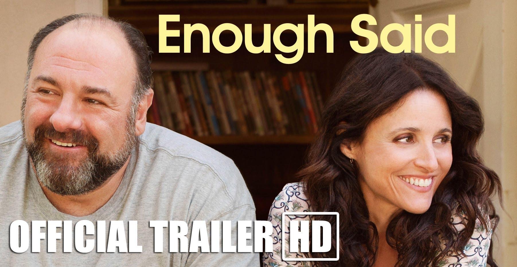 Enough Said Trailer